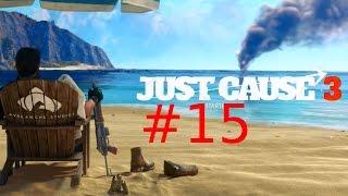 JUST CAUSE 3 Wofür denn laden #15 Let´s Play Just Cause 3