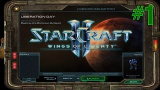 StarCraft II: Wings Of Liberty (Revisited) - Liberation Day - Brutal Difficulty