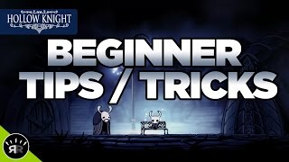 Beginner Tips and Tricks (and other information) - Hollow Knight | Random Respawn