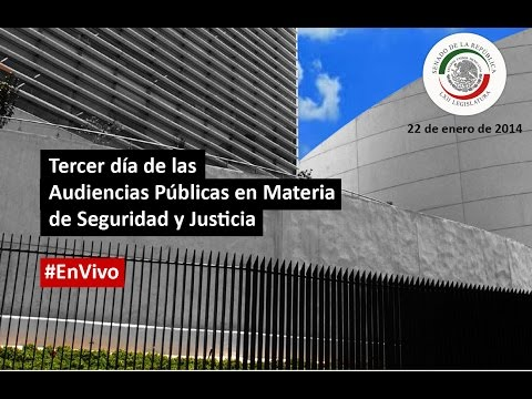 Tercer día de las Audiencias Públicas en Materia de Seguridad y Justicia