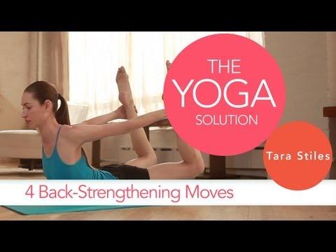 4 Back-Strengthening Moves | The Yoga Solution With Tara Stiles