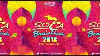 Dj Private Ryan  Soca Brainwash 2018