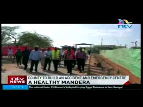 Mandera County to build an accident and emergency centre