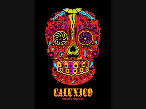 Calexico - The Ride Part Ii