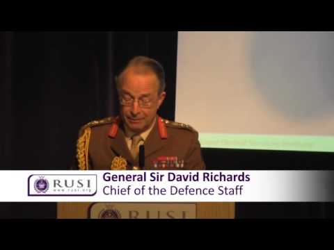 0 General Sir David Richards speech to the Royal United Services Institute (RUSI)