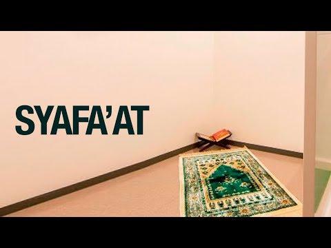 Syafa'at - Ustadz Khairullah Anwar Lutfi, Lc