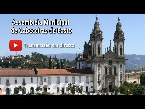 Assembleia Municipal de Cabeceiras de Basto | 25 de Mar�o de 2015