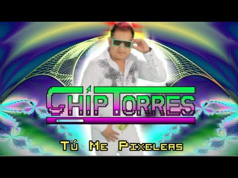 Video: CHIP TORRES - TÚ ME PIXELEAS 480x360 px - VideoPotato.com