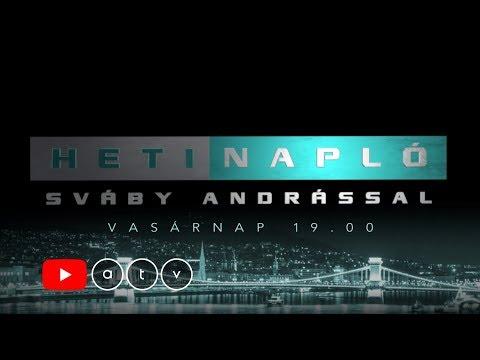 Heti Napló Sváby Andrással - Vasárnap 19:00 [2019.10.06.]