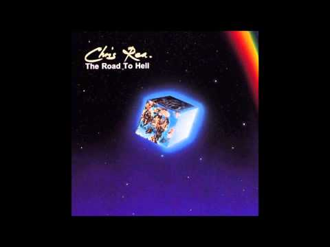 Chris Rea - Thats What They Always Say