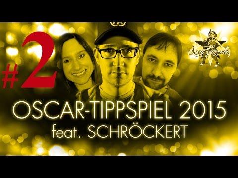 Das Oscar-Tippspiel 2015 feat. Schröckert #2