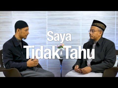 Bincang Santai: Saya Tidak Tahu - Ustadz Dr. Sofyan Baswedan, MA.