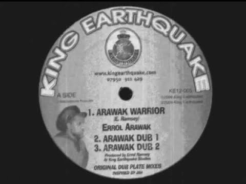 Arawak Warrior__Arawak Warrior Dub 1-E. Arawak, King Earthquake (King Earthquake)
