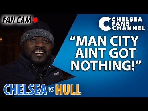 MAN CITY AINT GOT NOTHING! - Chelsea 2-0 Hull - FAN CAM