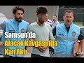 Samsun'da Alacak Kavgasında Kan Aktı
