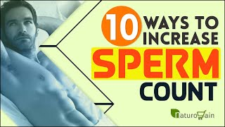 10 Natural Ways to Increase Sperm Count and Male Fertility