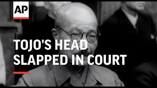 TOJO'S HEAD (BALD) SLAPPED IN COURT