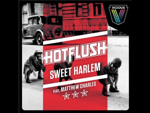 Hotflush feat. Matthew Charles - Sweet Harlem (Dave Winnel Remix)