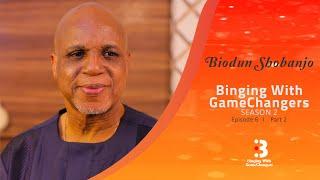 Biodun Shobanjo : Part 2 | Binging with GameChangers S2EP6