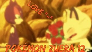 Pokemon Zuera #12 - 2° Temporada: You
