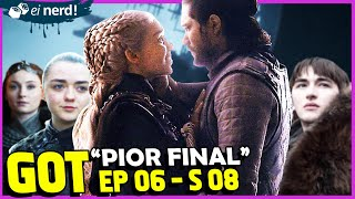 O FINAL DE GAME OF THRONES FOI HORRÍVEL!  Análise EP 06 - S 08