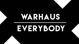 Everybody - Warhaus (Audio only)
