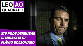 LÉO AO QUADRADO (17.7.19) - STF pode derrubar blindagem de Flávio Bolsonaro