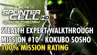 Splinter Cell: Chaos Theory - Mission #10 - Kokubo Sosho (Finale) - Stealth (Expert)