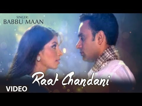 Raat Chandni Babbu Maan | Saun Di Jhadi