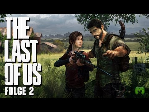 THE LAST OF US #2 - Pilzsuppe [FULL-HD] «» Let's Play The Last of Us