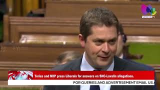 Tories and NDP press Liberals for answers on SNC Lavalin allegations