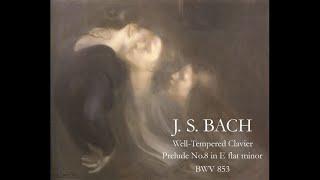 J.S.Bach - Well-Tempered Clavier Prelude No.8 in E flat minor BWV 853 - Nikolayeva