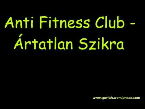 Anti Fitness Club - Ártatlan Szikra