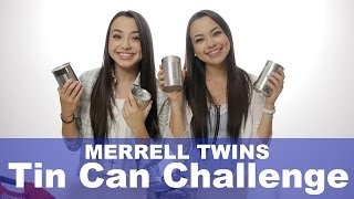 Tin Can Challenge - Merrell Twins