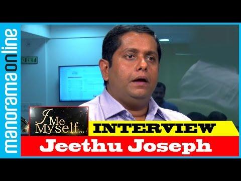 Jeethu Joseph   I Me Myself   Manorama Online