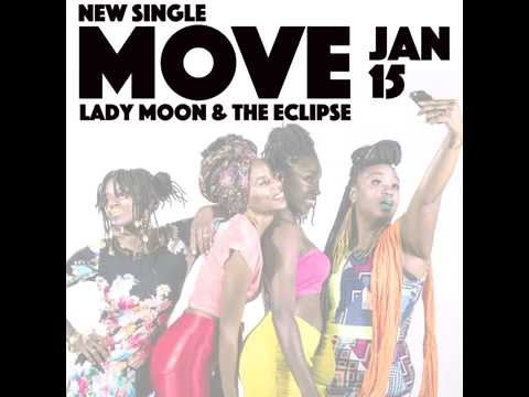 Lady Moon & The Eclipse - MOVE Promo 1