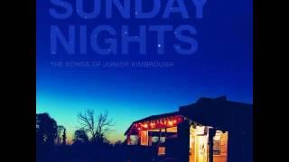 VA - Sunday Nights: The Songs of Junior Kimbrough (2005) [FULL TRIBUTE ALBUM]