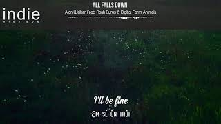 Download Lagu [Vietsub+Lyrics] Alan Walker - All Falls Down (feat. Noah Cyrus with Digital Farm Animals) Gratis STAFABAND