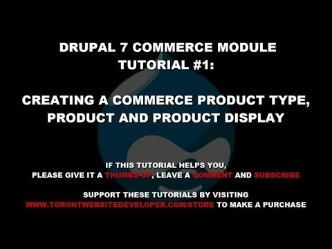 Drupal Commerce Module Tutorial 1: Setting up Product Types, Products and Product Displays