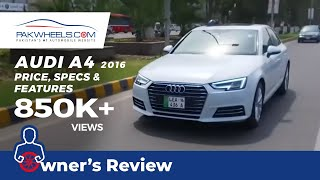 Audi A4 Owner's Review: Price, Specs & Features | PakWheels