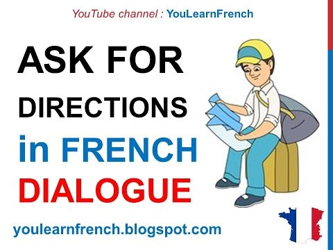 French Lesson 68  - Asking for directions - Formal Dialogue Conversation + English subtitles