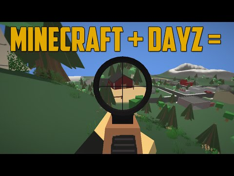 MINECRAFT & DAYZ'S LOVE CHILD (Unturned)