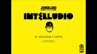 JUNKIELAND - ESCUCHA Y CAPTA - INTERLUDIO