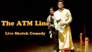 The ATM Line | Go Straight Take Left | LIVE SKETCH COMEDY