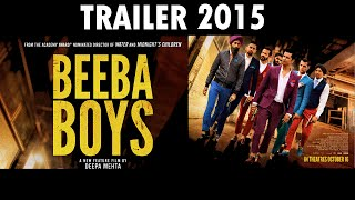 Beeba Boys - Official Trailer [HD] 2015 |  Randeep Hooda | Gulshan Grover