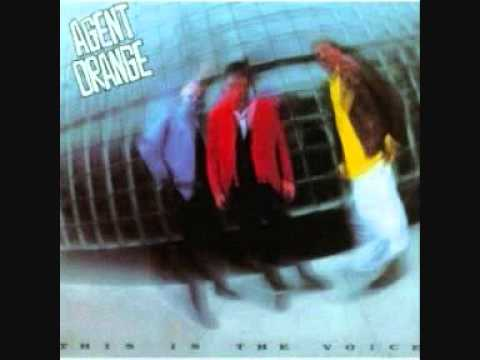 Agent Orange - Voices (In The Night)
