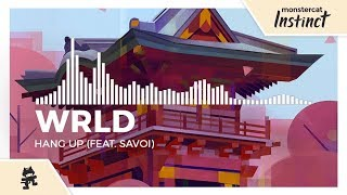 WRLD - Hang Up (feat. Savoi) [Monstercat Release]