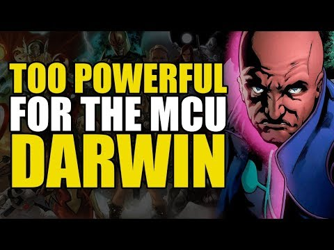 Too Powerful For Marvel Movies: Darwin