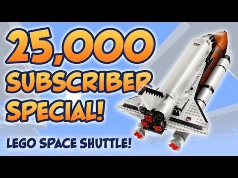 25,000 Subscriber Special - Building the Lego Space Shuttle!