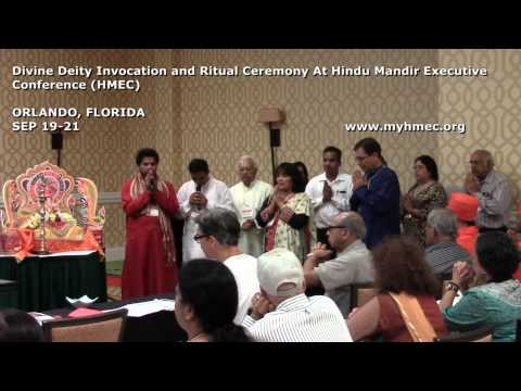 Divine Deity Invocation and Ritual Ceremony At Hindu Mandir Executive Conference (HMEC)